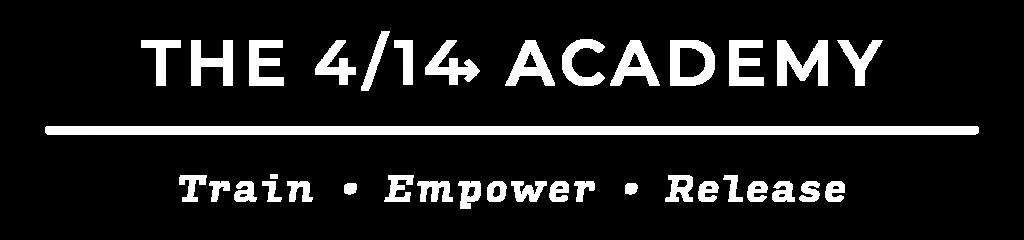 The 4/14 Academy